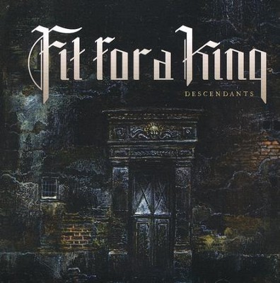 Descendants (Reissue)   -     By: Fit For A King