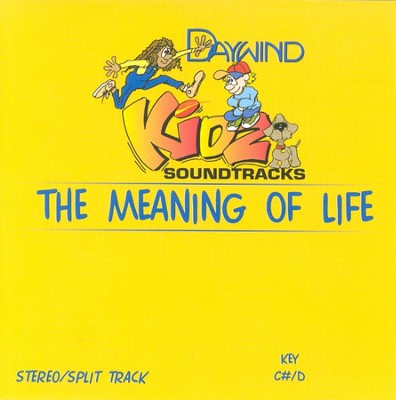 The Meaning of Life, Accompaniment CD   -     By: Kidz