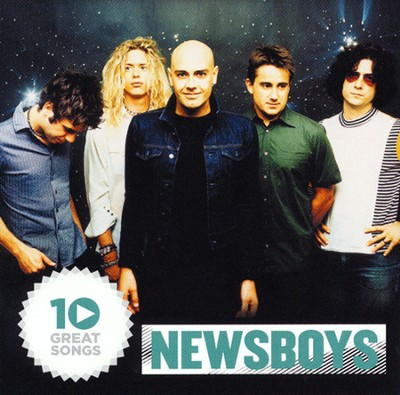 10 Great Songs   -     By: Newsboys