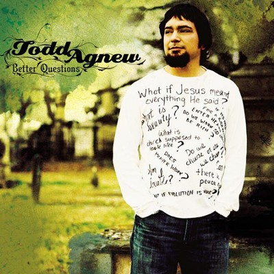 Better Questions CD   -     By: Todd Agnew