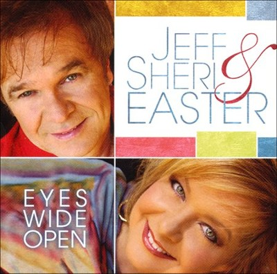 Eyes Wide Open   -     By: Jeff Easter, Sheri Easter