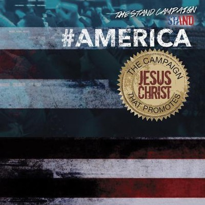 #AMERICA   -     By: The Stand Campaign