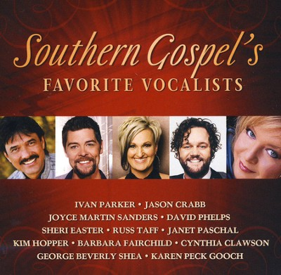 Southern Gospel's Favorite Vocalists   -     By: Various Artists