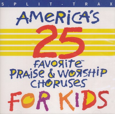 America's 25 Praise & Worship for Kids, Split Trax CD   -