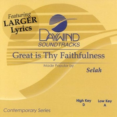 Great is Thy Faithfulness, Accompaniment CD   -     By: Selah