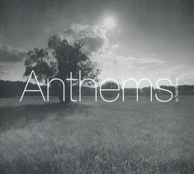 Anthems   -     By: Todd Ballard