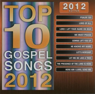 Top 10 Gospel Songs, 2012 Edition   -     By: Maranatha! Singers