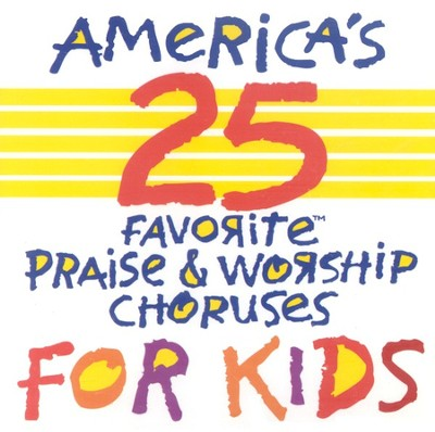 America's 25 Favorite Praise & Worship for Kids CD   -