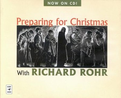 Preparing for Christmas with Richard Rohr Audiobook on CD  -     By: Richard Rohr