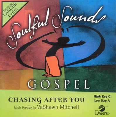 Chasing After You, Accompaniment CD   -     By: VaShawn Mitchell