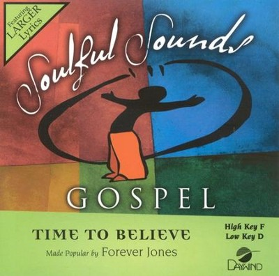 Time To Believe, Accompaniment CD   -     By: Forever Jones
