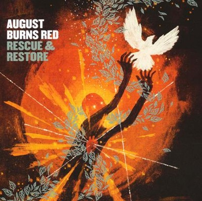 Rescue & Restore   -     By: August Burns Red
