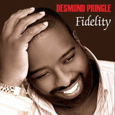 Fidelity   -     By: Desmond Pringle