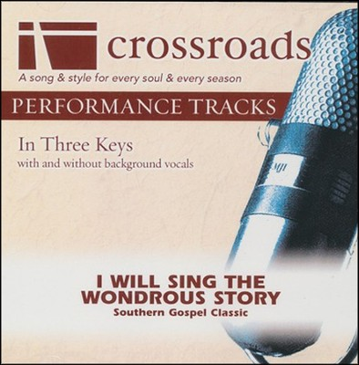 I Will Sing the Wondrous Story Acc, CD  -