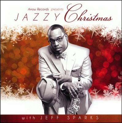 Jazzy Christmas with Jeff Sparks   -