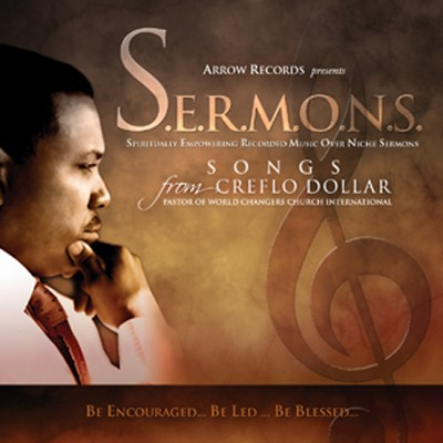 S.E.R.M.O.N.S Songs   -     By: Creflo Dollar, Heart of God