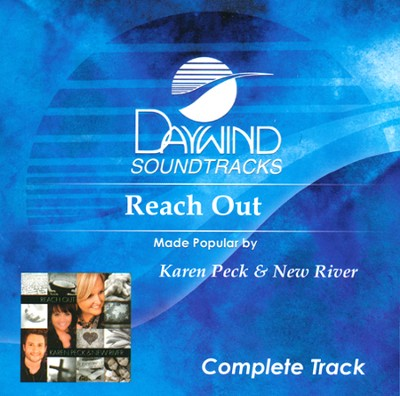 Reach Out (Complete Track)   -     By: Karen Peck
