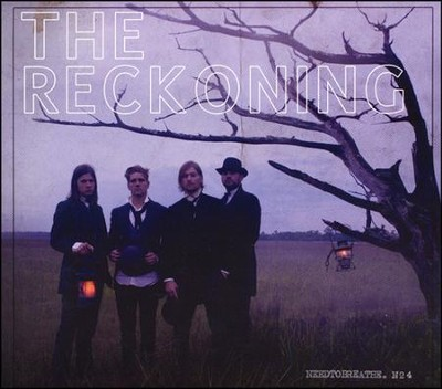 The Reckoning  [Music Download] -     By: NEEDTOBREATHE