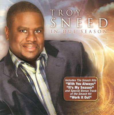 In Due Season CD   -     By: Troy Sneed