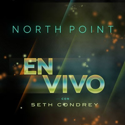 North Point en Vivo con Seth Condrey, CD   -     By: Seth Condrey