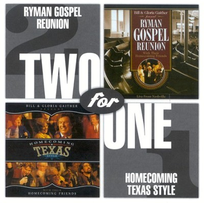 Ryman Gospel Reunion/Homecoming Texas Style CD   -     By: Bill Gaither, Gloria Gaither, Homecoming Friends