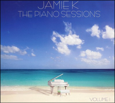 Piano Sessions   -     By: Jamie K