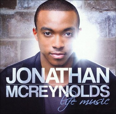 Life Music   -     By: Jonathan McReynolds