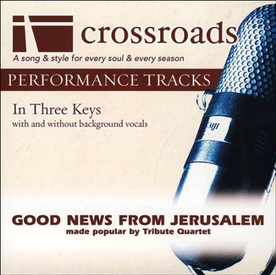 Good News From Jerusalem (Performance Track Original without Background Vocals in C-C#-D)  [Music Download] -