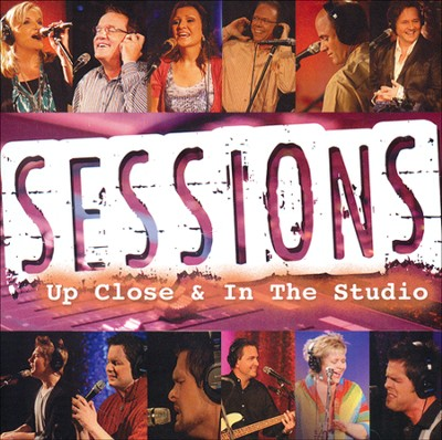 Sessions: Up Close & In the Studio CD  -