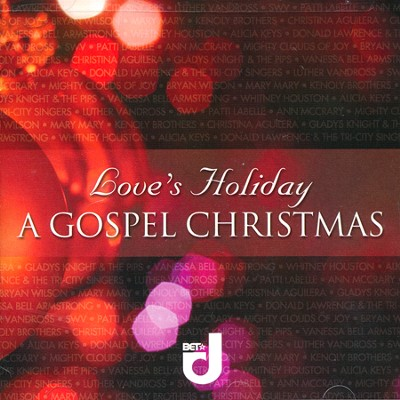 Love's Holiday: A Gospel Christmas   -