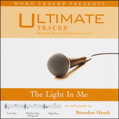 The Light In Me (Medium Key Performance Track w/ Background Vocals)  [Music Download] -