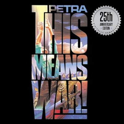 This Means War, 25th Anniversary Edition CD  -     By: Petra