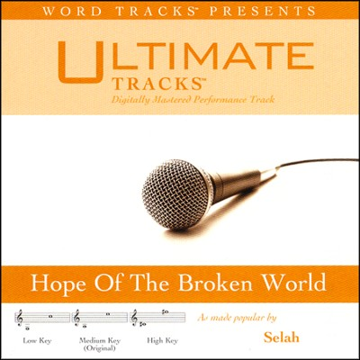 Hope Of The Broken World (Low Key Performance Track w/o Background Vocals)  [Music Download] -