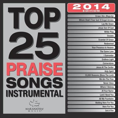 Top 25 Praise Songs, 2014 Edition: Instrumental   -