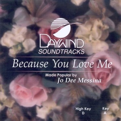 Because You Love Me, Accompaniment CD   -     By: Jo Dee Messina