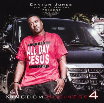 Kingdom Business 4   -     By: Canton Jones