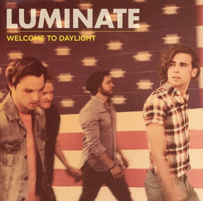 Welcome to Daylight   -     By: Luminate