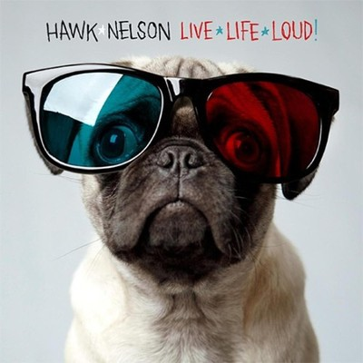 Live Life Loud CD   -     By: Hawk Nelson