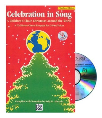 Celebration in Song: A Children's Choir Christmas Around the World CD Kit  -     By: Sally K. Albrecht