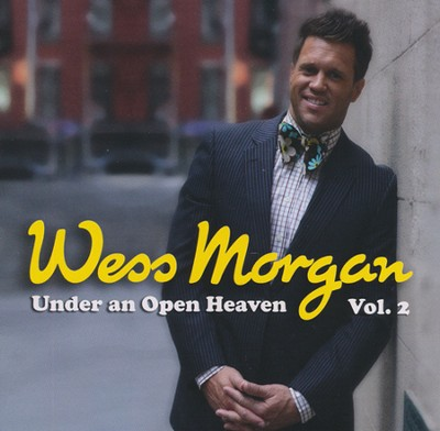 Under an Open Heaven II   -     By: Wess Morgan