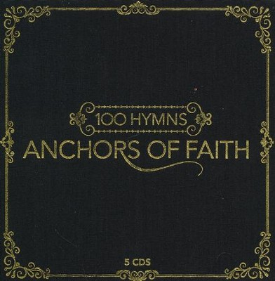 Anchors of Faith-100 Hymns 5 CD Set   -