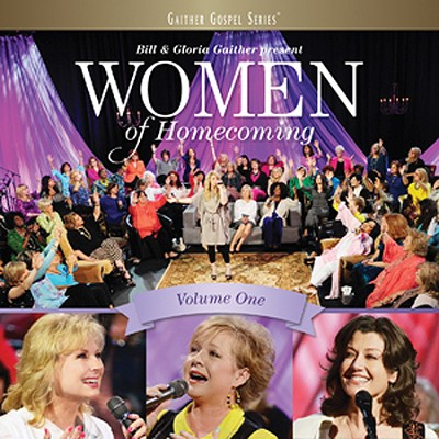 Women of Homecoming, Volume 1   -     By: Bill Gaither, Gloria Gaither, Homecoming Friends