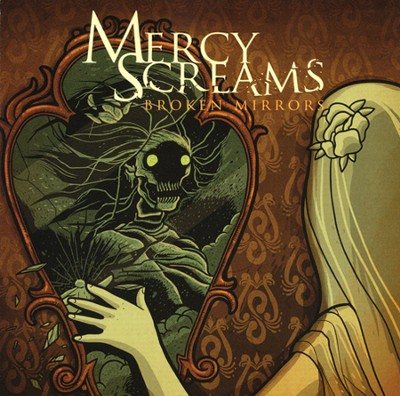 Broken Mirrors   -     By: Mercy Screams