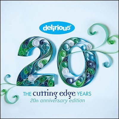 The Cutting Edge Years-20th Anniversary Edition (3CD/1DVD)  -     By: Delirious?