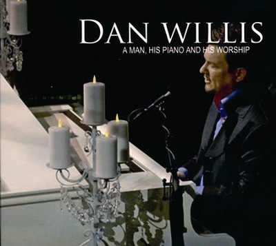 A Man, His Piano & His Worship   -     By: Dan Willis