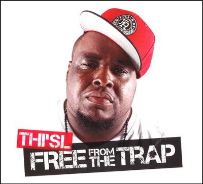 Free From the Trap   -     By: Thi'sl