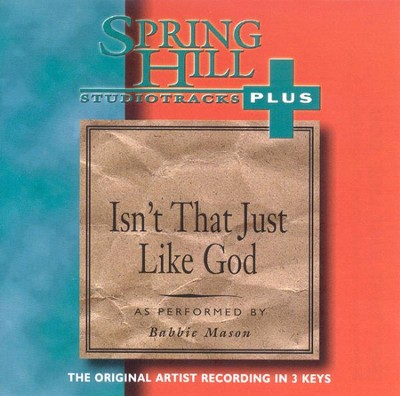 Isn't That Just Like God, Accompaniment CD   -     By: Babbie Mason