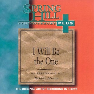 I Will Be The One, Accompaniment CD   -     By: Babbie Mason
