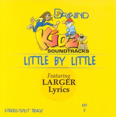 Little By Little, Accompaniment CD   -     By: Kidz