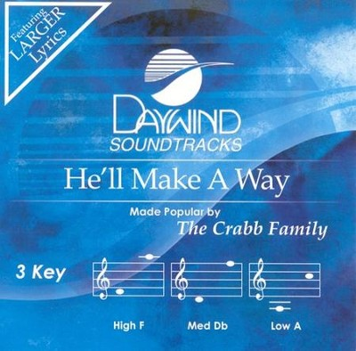 He'll Make A Way, Accompaniment CD   -     By: The Crabb Family